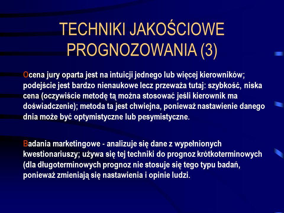 TECHNIKI JAKOŚCIOWE PROGNOZOWANIA (3)