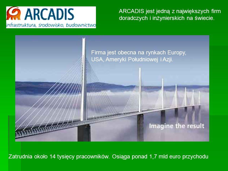 ARCADIS jest jedną z największych firm doradczych i inżynierskich na świecie.