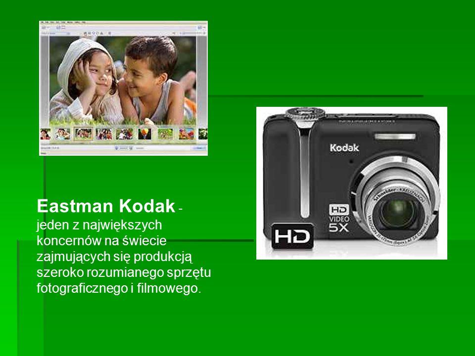 Eastman Kodak - jeden z największych koncernów na świecie zajmujących się produkcją szeroko rozumianego sprzętu fotograficznego i filmowego.