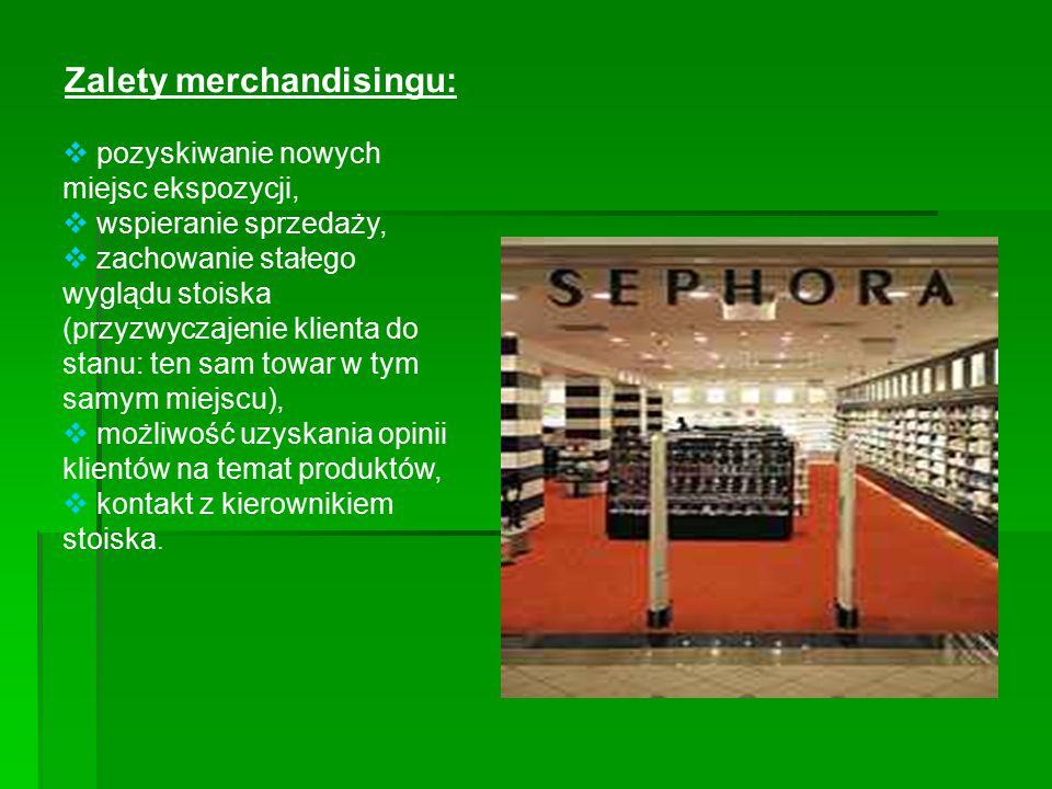 Zalety merchandisingu: