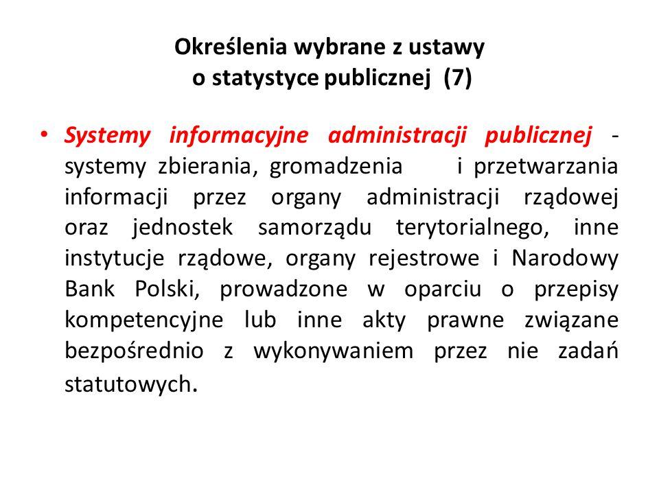 Określenia wybrane z ustawy o statystyce publicznej (7)