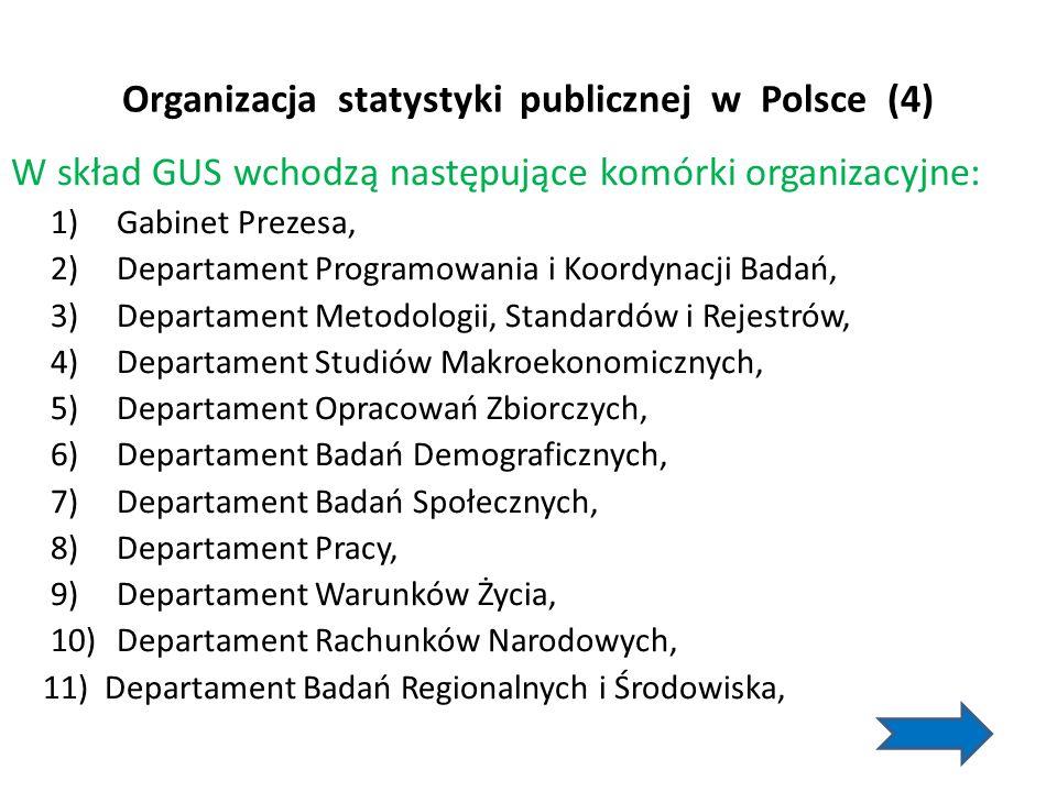 Organizacja statystyki publicznej w Polsce (4)