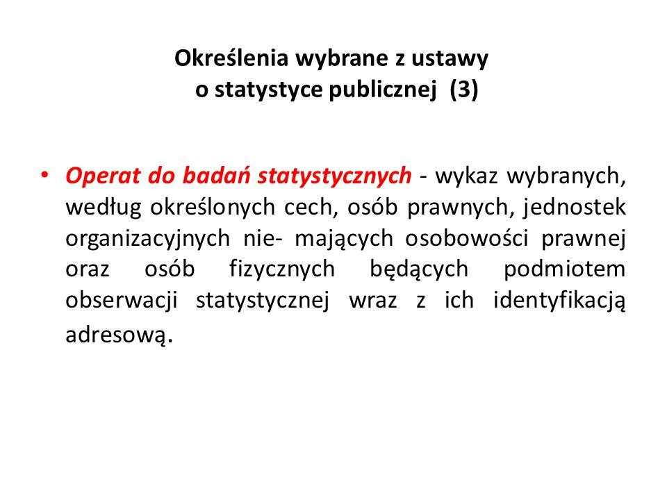 Określenia wybrane z ustawy o statystyce publicznej (3)