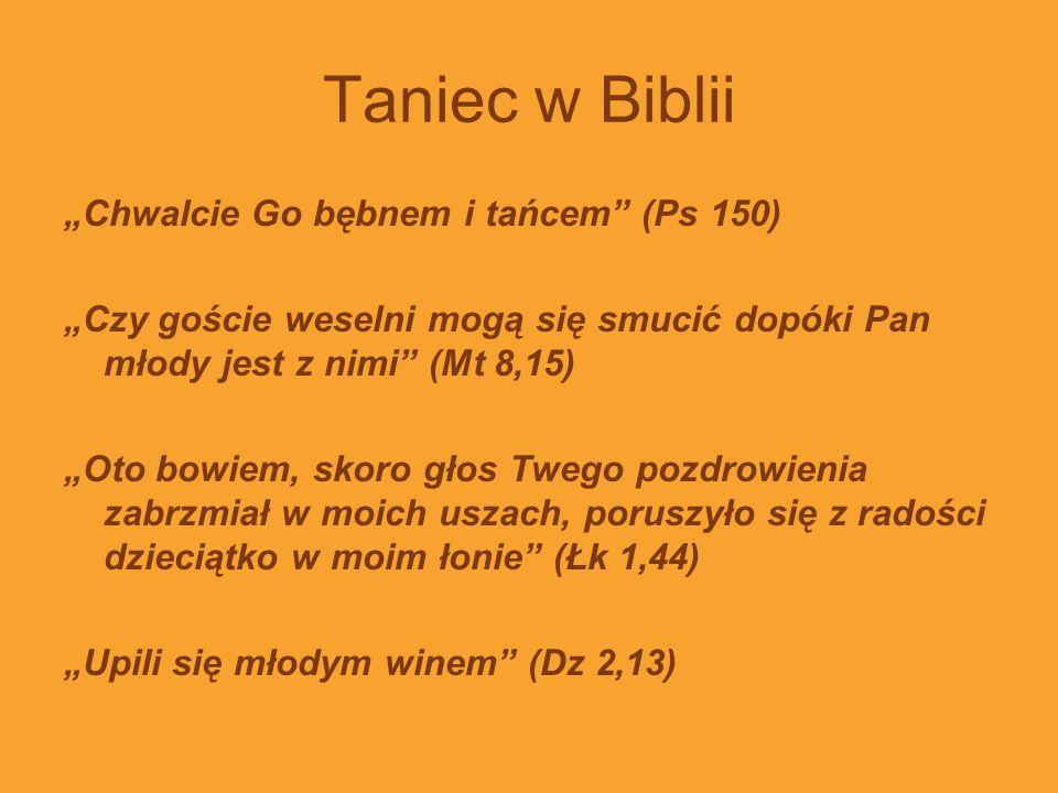"""Taniec w Biblii """"Chwalcie Go bębnem i tańcem (Ps 150)"""