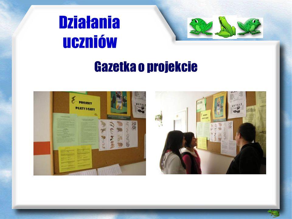 Działania uczniów Gazetka o projekcie