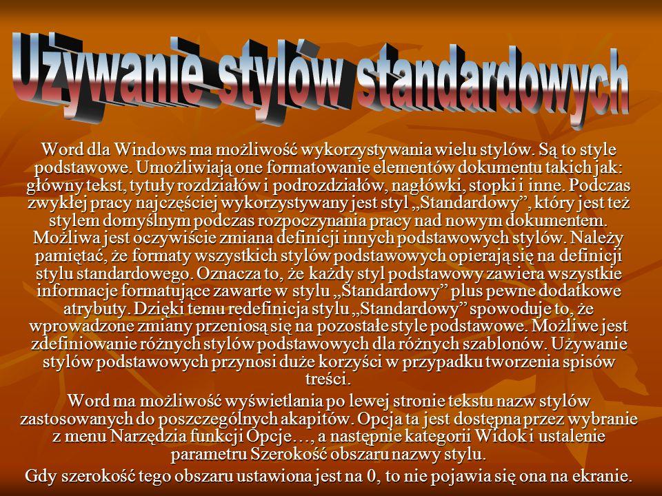 Używanie stylów standardowych