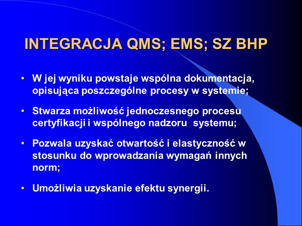 INTEGRACJA QMS; EMS; SZ BHP