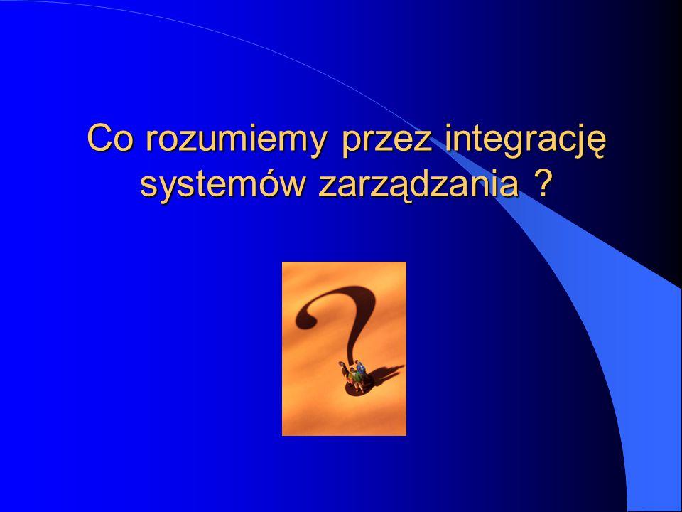 Co rozumiemy przez integrację systemów zarządzania