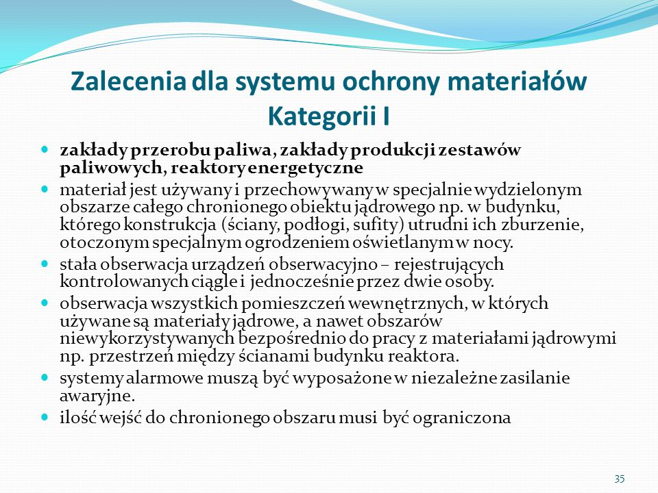 Zalecenia dla systemu ochrony materiałów Kategorii I
