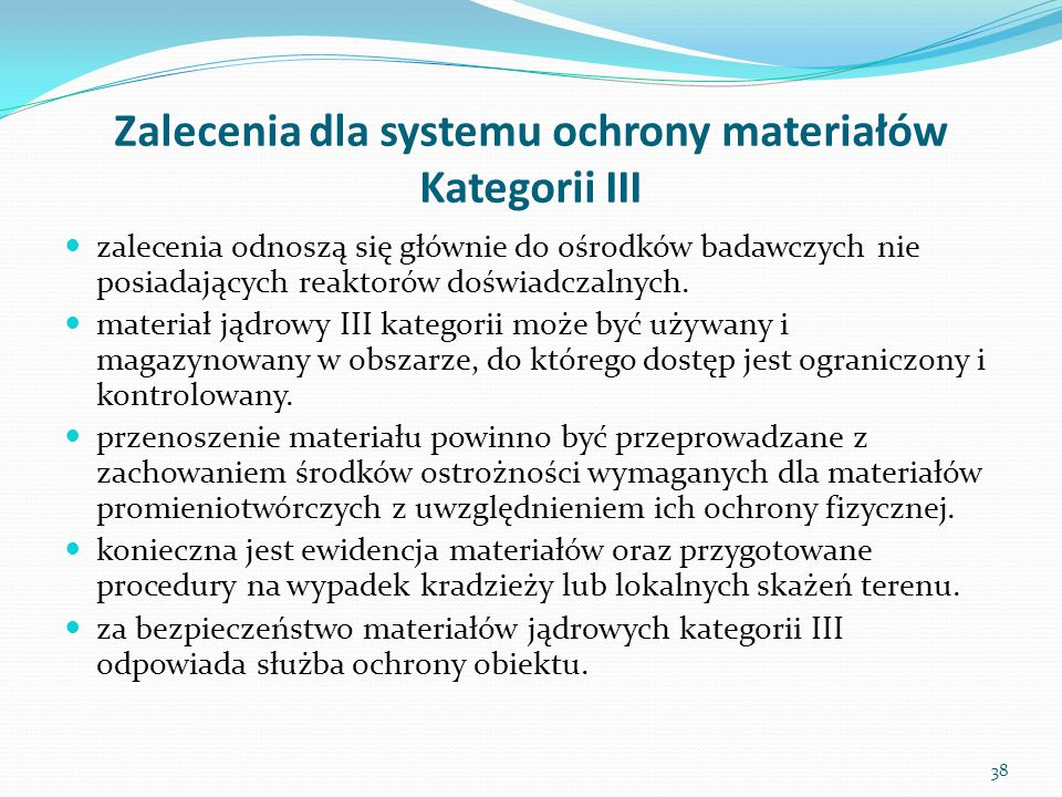 Zalecenia dla systemu ochrony materiałów Kategorii III