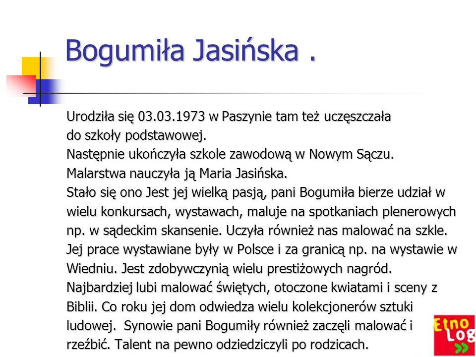 Bogumiła Jasińska .