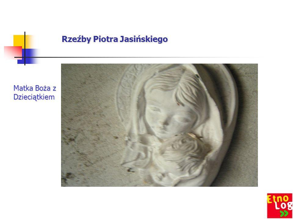 Rzeźby Piotra Jasińskiego