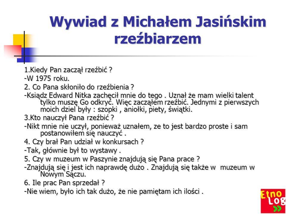 Wywiad z Michałem Jasińskim rzeźbiarzem