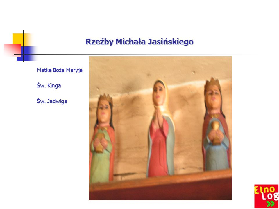 Rzeźby Michała Jasińskiego