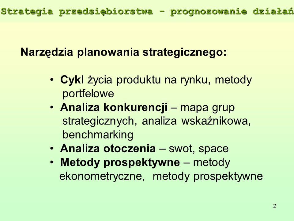 Strategia przedsiębiorstwa - prognozowanie działań