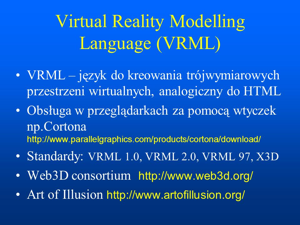Virtual Reality Modelling Language (VRML)