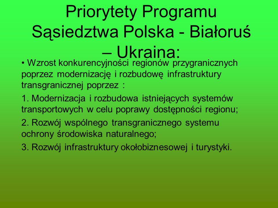 Priorytety Programu Sąsiedztwa Polska - Białoruś – Ukraina: