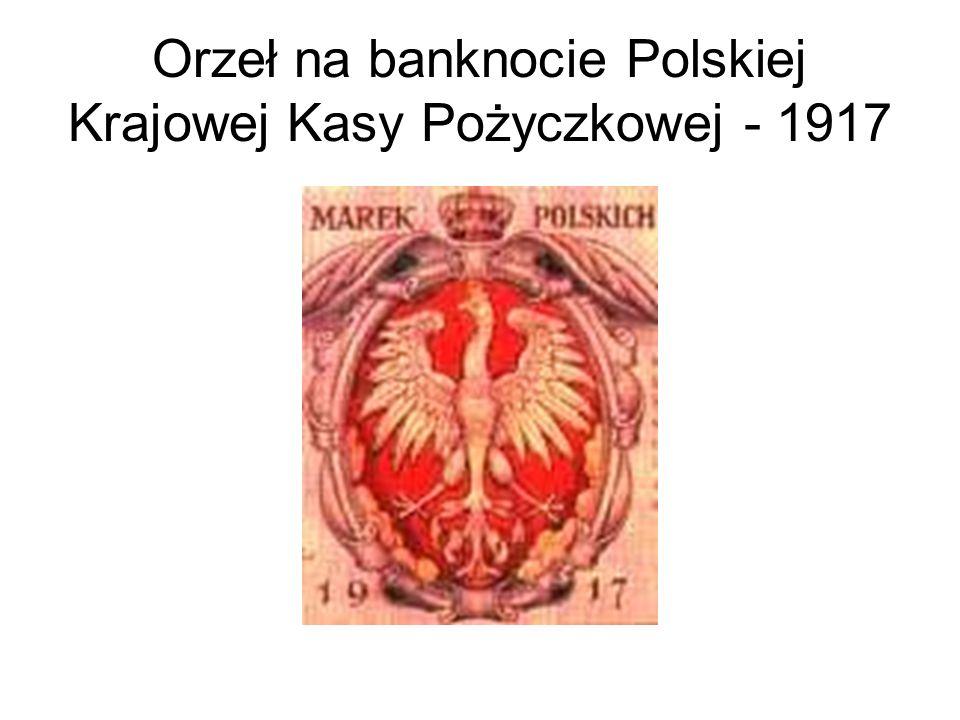 Orzeł na banknocie Polskiej Krajowej Kasy Pożyczkowej - 1917