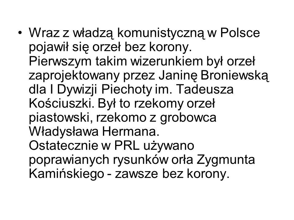 Wraz z władzą komunistyczną w Polsce pojawił się orzeł bez korony