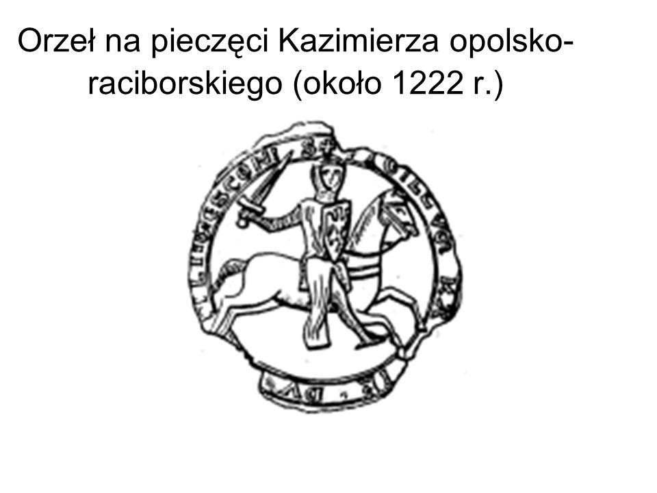 Orzeł na pieczęci Kazimierza opolsko-raciborskiego (około 1222 r.)