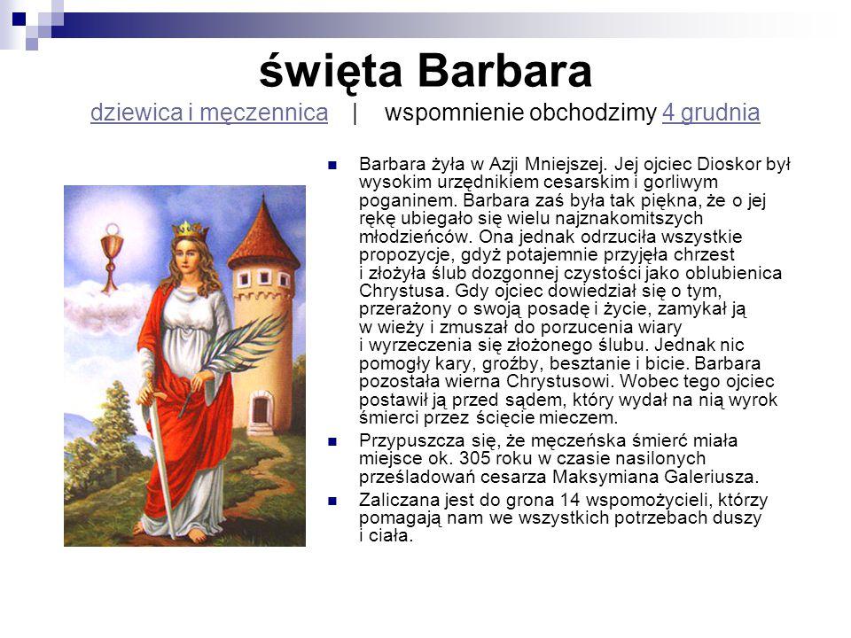święta Barbara dziewica i męczennica | wspomnienie obchodzimy 4 grudnia