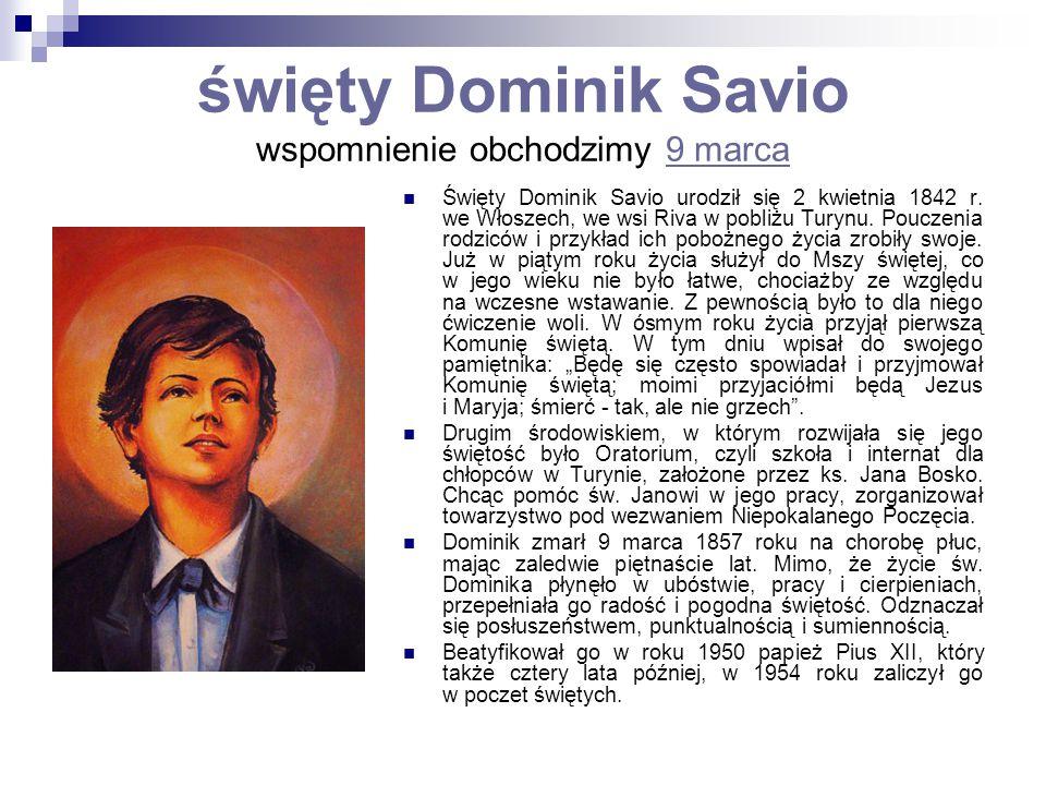 święty Dominik Savio wspomnienie obchodzimy 9 marca