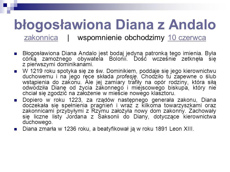 błogosławiona Diana z Andalo zakonnica | wspomnienie obchodzimy 10 czerwca