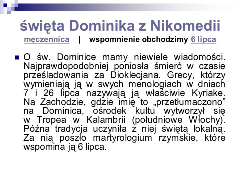 święta Dominika z Nikomedii męczennica | wspomnienie obchodzimy 6 lipca