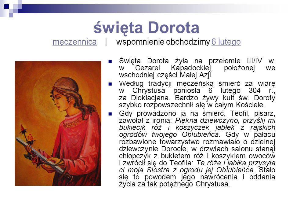 święta Dorota męczennica | wspomnienie obchodzimy 6 lutego
