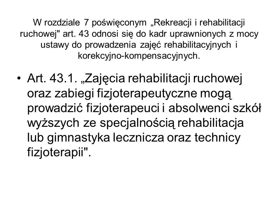 """W rozdziale 7 poświęconym """"Rekreacji i rehabilitacji ruchowej art"""