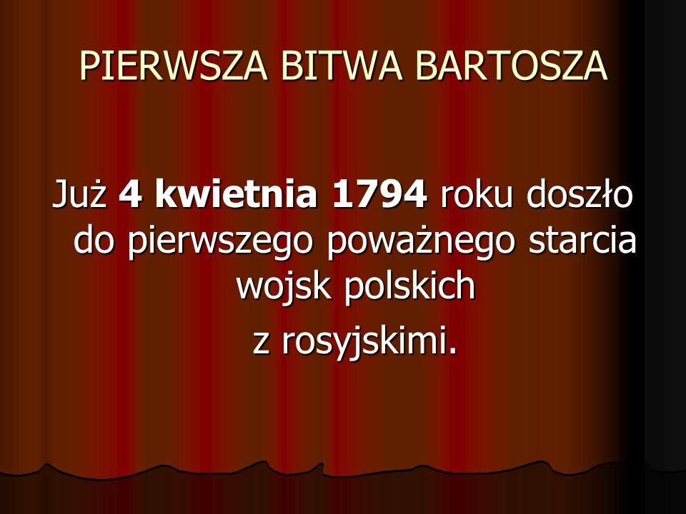 PIERWSZA BITWA BARTOSZA