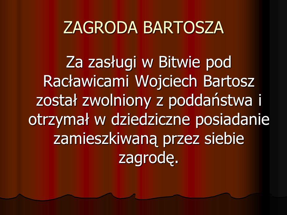 ZAGRODA BARTOSZA