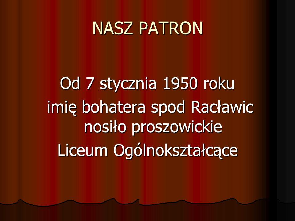 NASZ PATRON Od 7 stycznia 1950 roku