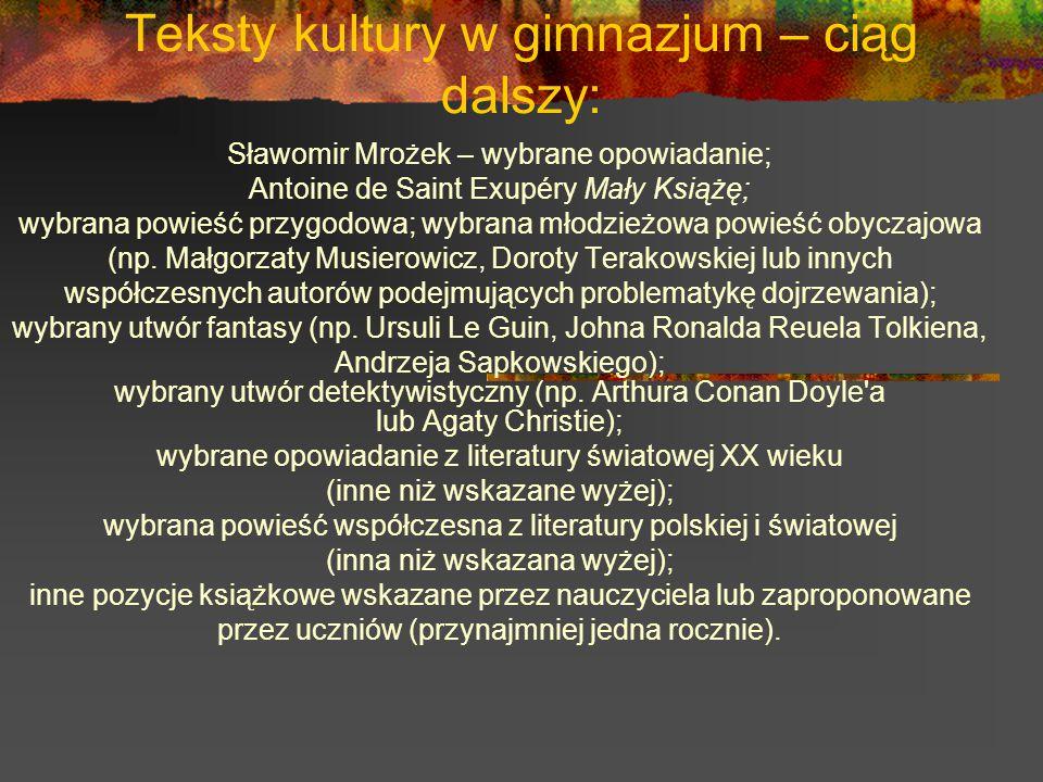 Teksty kultury w gimnazjum – ciąg dalszy: