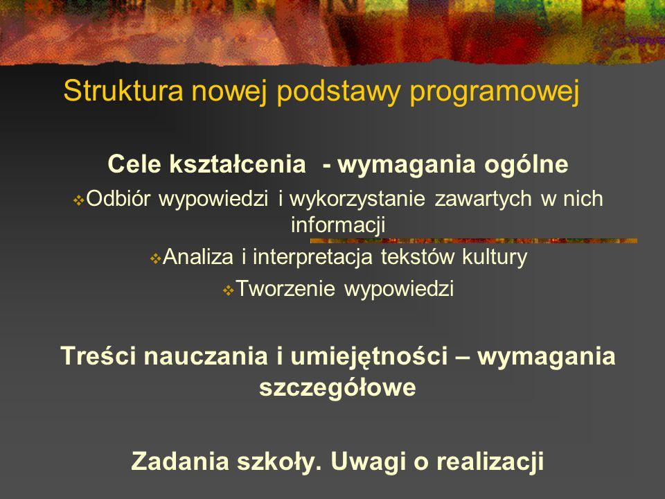Struktura nowej podstawy programowej