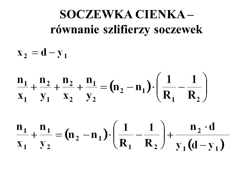 SOCZEWKA CIENKA – równanie szlifierzy soczewek