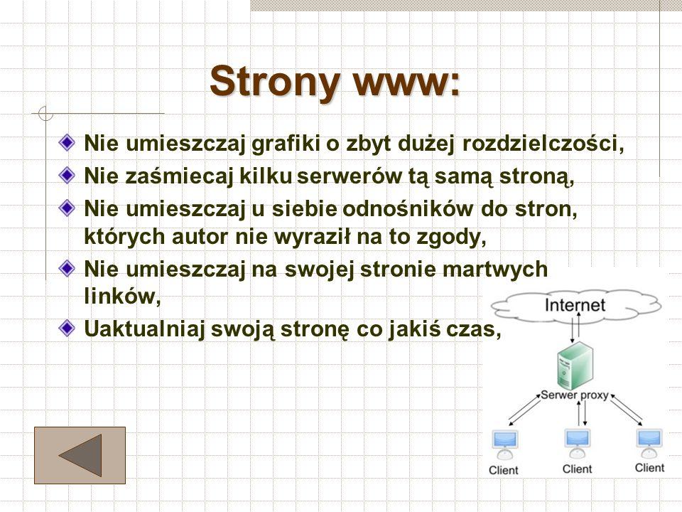 Strony www: Nie umieszczaj grafiki o zbyt dużej rozdzielczości,