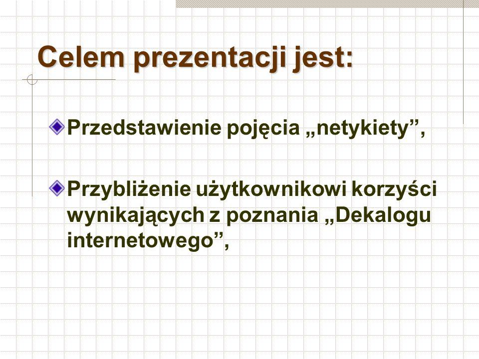 Celem prezentacji jest: