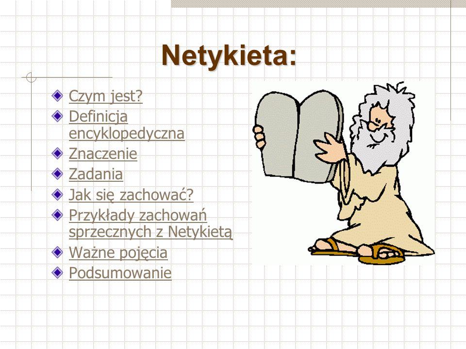 Netykieta: Czym jest Definicja encyklopedyczna Znaczenie Zadania