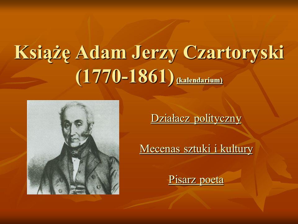 Książę Adam Jerzy Czartoryski (1770-1861) (kalendarium)