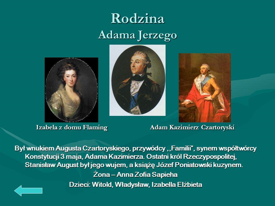 Żona – Anna Zofia Sapieha Dzieci: Witold, Władysław, Izabella Elżbieta