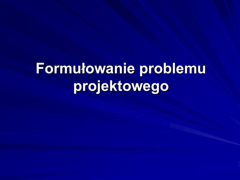 Formułowanie problemu projektowego