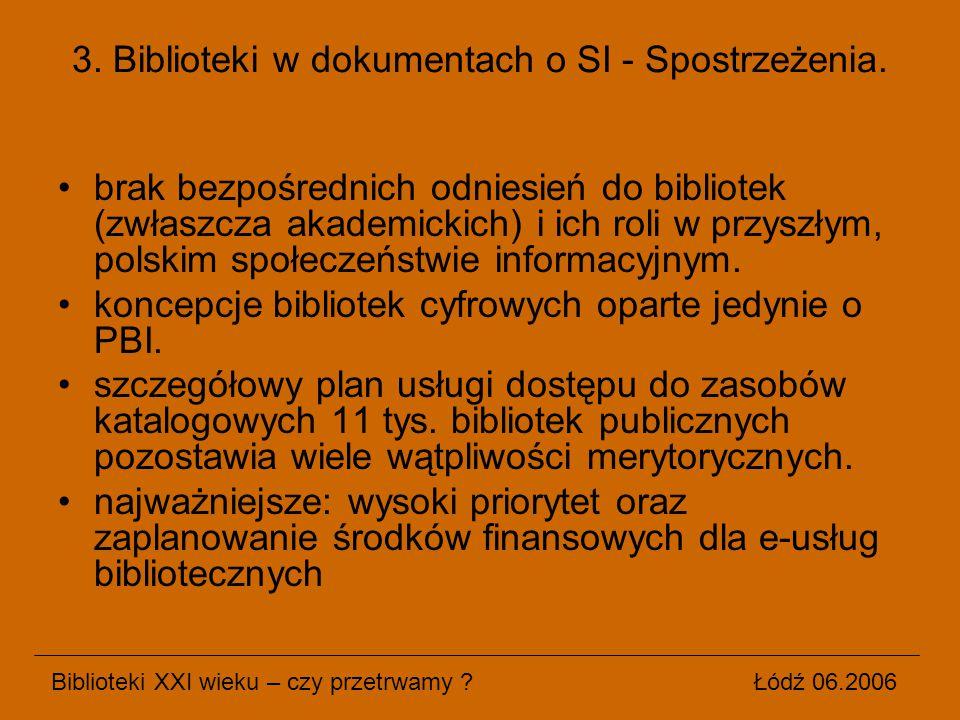 3. Biblioteki w dokumentach o SI - Spostrzeżenia.