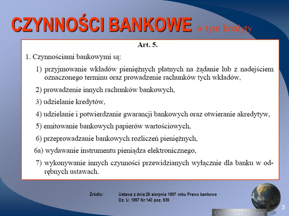 CZYNNOŚCI BANKOWE w tym kredyty