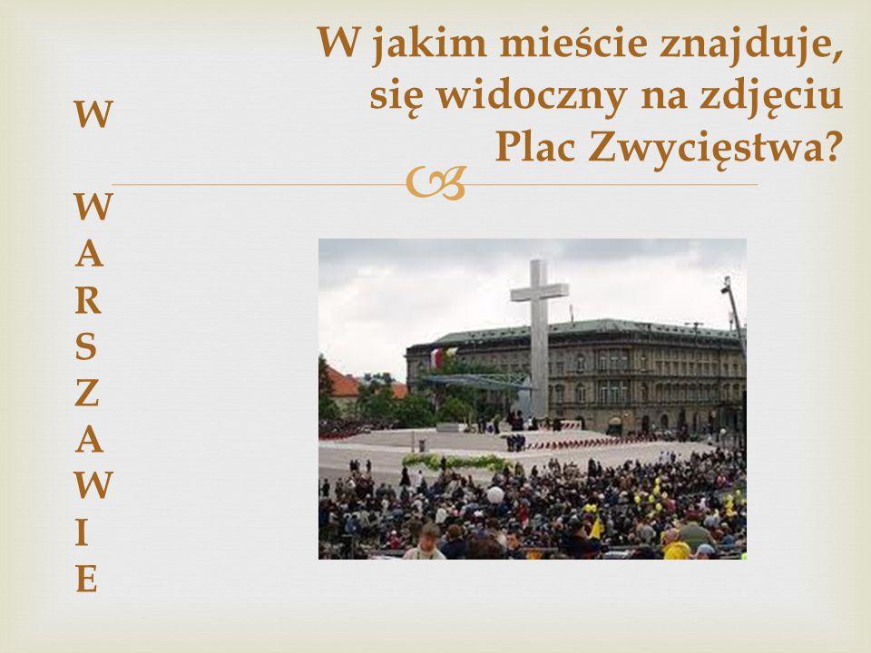 W jakim mieście znajduje, się widoczny na zdjęciu Plac Zwycięstwa