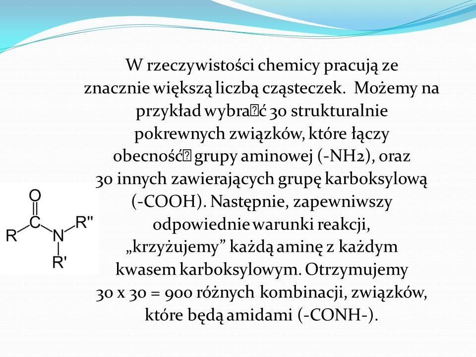 W rzeczywistości chemicy pracują ze znacznie większą liczbą cząsteczek