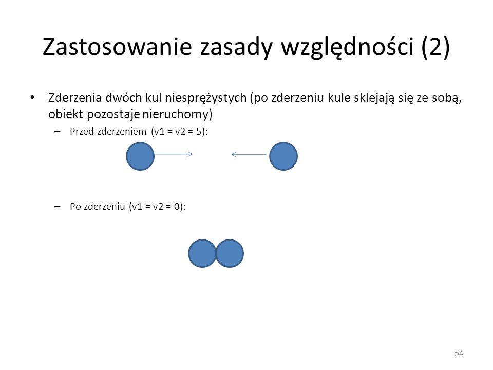 Zastosowanie zasady względności (2)