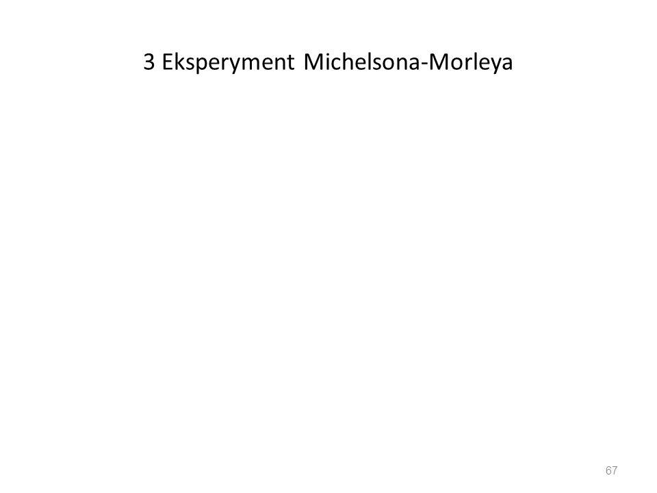 3 Eksperyment Michelsona-Morleya
