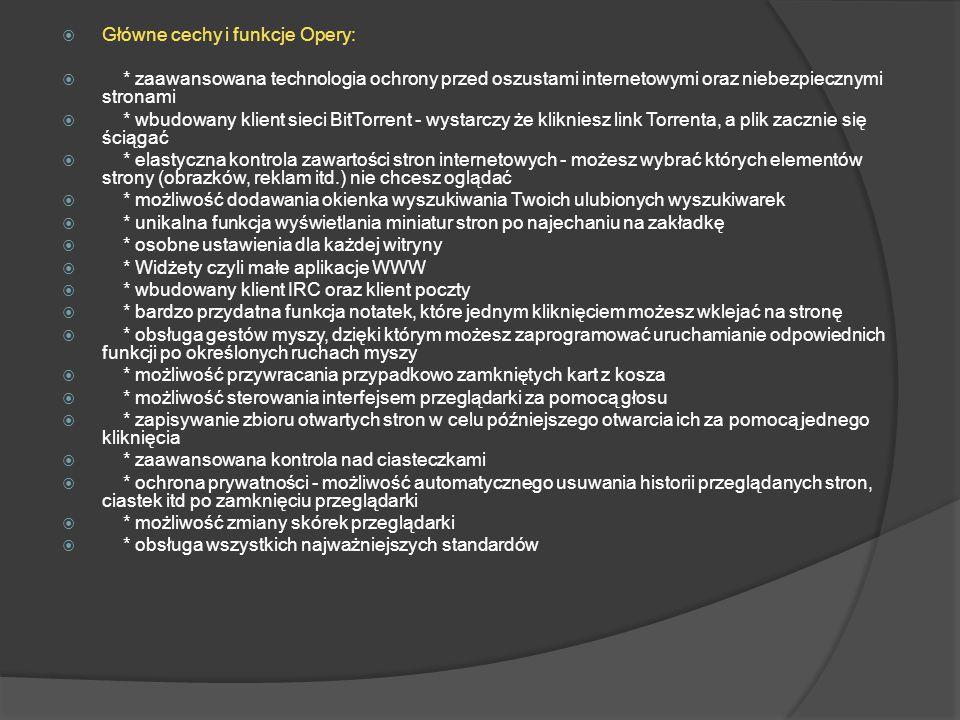 Główne cechy i funkcje Opery:
