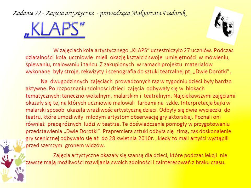 Zadanie 22 - Zajęcia artystyczne - prowadząca Małgorzata Fiedoruk